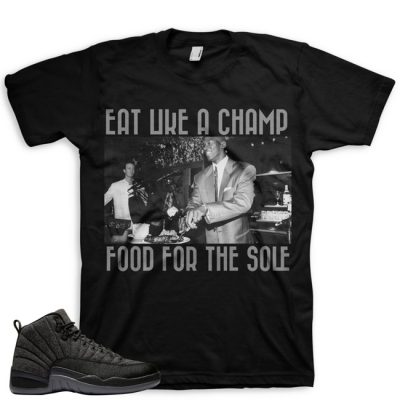 Jordan 12 Wool Sneaker Match Shirt | Eat Like A Champ Black