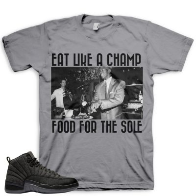Jordan 12 Wool Sneaker Match Shirt | Eat Like A Champ Grey